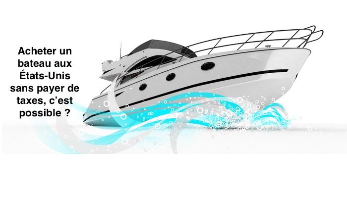 acheter un bateau aux usa sans payer de taxes ita yachts canada. Black Bedroom Furniture Sets. Home Design Ideas